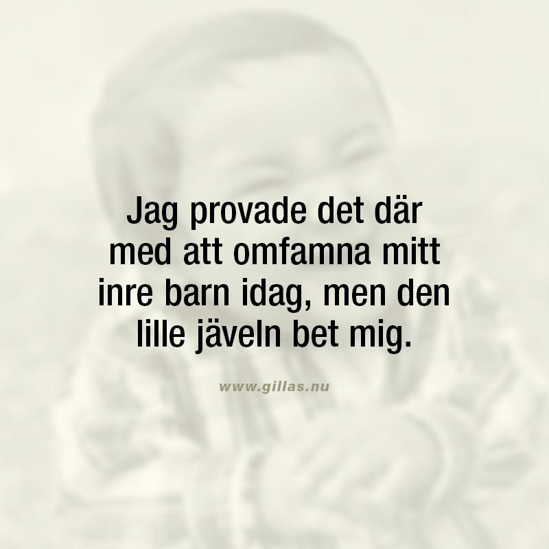Roligt citat om att omfamna sitt inre barn